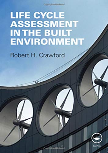 - Life Cycle Assessment in the Built Environment