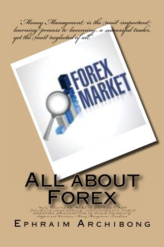All about Forex: DAY TRADING; MOVING AVERAGE; DAY TRADING SPYCHOLOGY; FOREX COURSES; FOREX BROKERS; POSITION/LONG TERM TRADING; Support and Resistance; Money Management; Trendlines