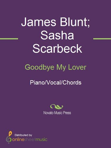 Goodbye My Lover Kindle Edition By James Blunt Sasha Scarbeck