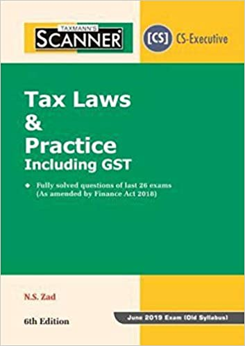 Buy Scanner-Tax Laws & Practice Including GST (CS-Executive)(June