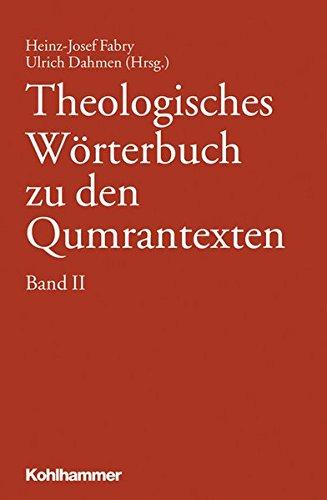 Theologisches Worterbuch Zu Den Qumrantexten. Band 2 (German Edition) ebook