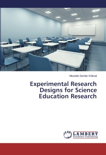 Download Experimental Research Designs for Science Education Research pdf