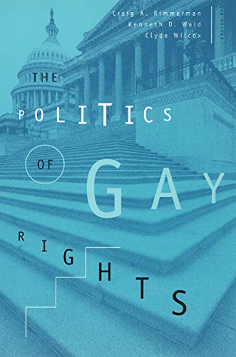 The Politics of Gay Rights (The Chicago Series on...