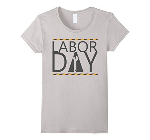 Womens Happy Labor Day T Shirt   Labor Day  2017 Funny T Shirt Medium Silver