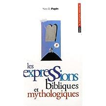 Expressions bibliques et mythologiques (Les)