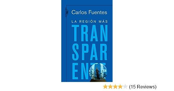 La región más transparente (Spanish Edition)