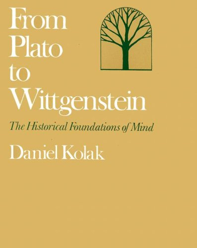 From Plato to Wittgenstein: The Historical Foundations of Mind
