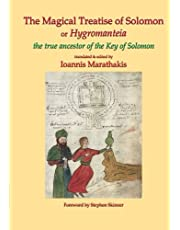 The Magical Treatise of Solomon or Hygromanteia: The True Ancestor of the Key of Solomon