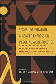 social work for gay lesbian bisexual Focuses on chapter 17: social work practice with lesbian, gay, and bisexual people learn with flashcards, games, and more for free.