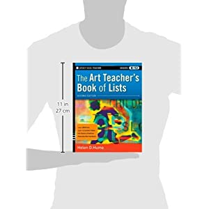 The Art Teacher's Book of Lists, 2nd Edition (J-B Ed: Book of Lists)