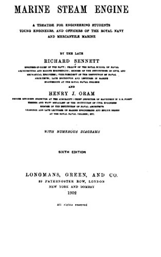 The Marine Steam Engine, a Treatise for Engineering Students, Young Engineers, and Officers of the Royal Navy and Mercantile Marine