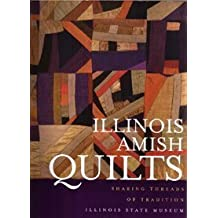Illinois Amish Quilts: Sharing Threads of Tradition