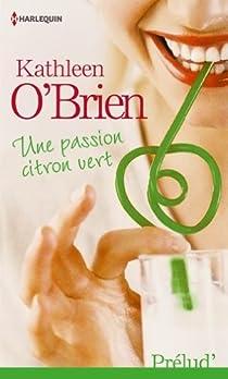 Une passion citron vert par O'Brien