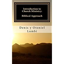 Introduction to Church Ministry: Biblical Approach