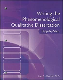 Book Writing the Phenomenological Doctoral Dissertation Step-by-Step