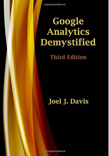 Google Analytics Demystified  Third Edition