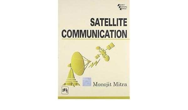 Satellite Communication By Monojit Mitra Pdf