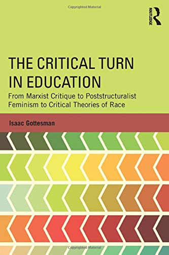 The Critical Turn in Education (Critical Social Thought) (The Change Process In Social Work Practice)