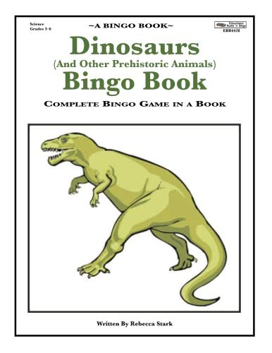 Dinosaurs (And Other Prehistoric Animals) Bingo Book: Complete Bingo Game In A Book (Bingo Books)