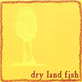 Hillbilly palace dry land fish mp3 downloads for Dry land fish