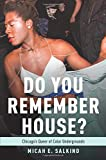 Do You Remember House?: Chicago's Queer of Color Undergrounds
