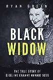 Black Widow: The True Story of Giggling Granny Nannie Doss (True Crime)