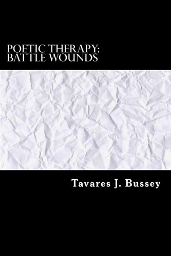 Read Online Poetic Therapy: Battle Wounds pdf epub