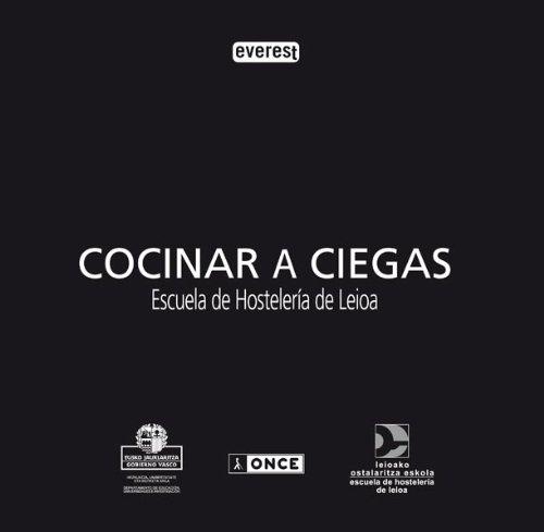 Cocinar a ciegas. Escuela de Hostelería de Leioa: Amazon.es ...