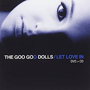 The Goo Goo Dolls Let Love In Tour Edition Cd Dvd By