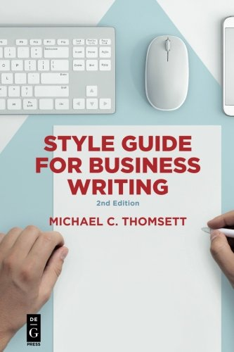 Style Guide for Business Writing by De|G Press