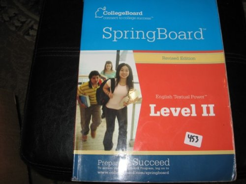 CollegeBoard SpringBoard English Textual Power Level II. ( Revised Edition )