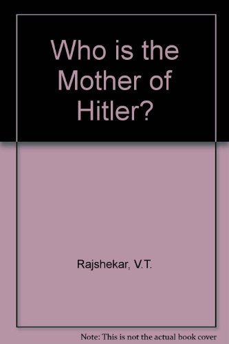 Who is the Mother of Hitler?