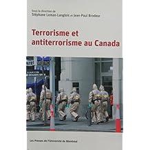 TERRORISME ET ANTITERRORISME AU CANADA