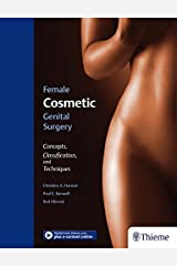 Female Cosmetic Genital Surgery: Concepts, classification and techniques Hardcover
