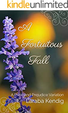A Fortuitous Fall: A Pride and Prejudice Variation