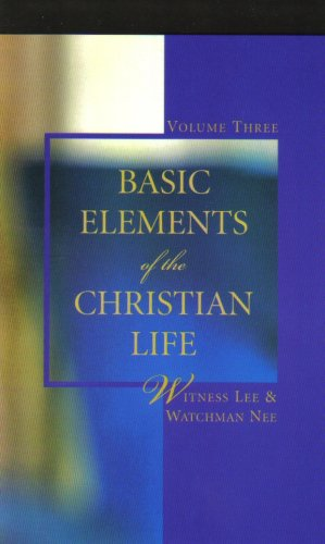 Basic Elements of the Christian Life, Vol. 3 ebook