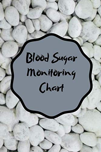 Blood Sugar Monitoring Chart: Blood Sugar Log for Daily Readings / Log Book for Cholesterol Monitoring (Blood Sugar And Blood Pressure Tracking Chart)