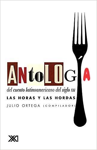 Antología del cuento latinoamericano del siglo XXI: Las ...