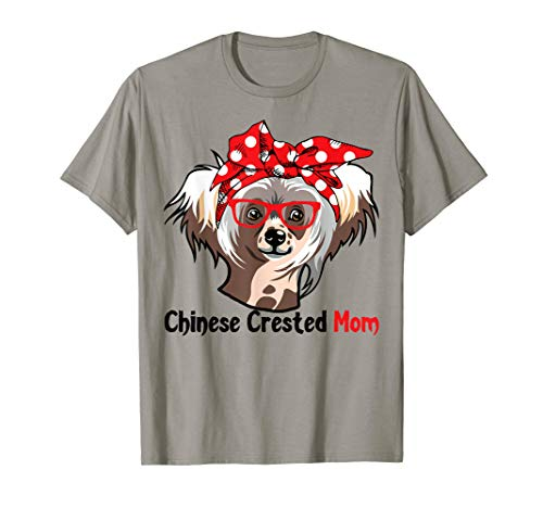 Chinese Crested Mom Shirt for Dog Lovers Mothers Day Gift