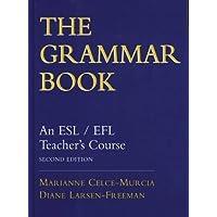 The Grammar Book: An ESL/EFL Teacher's Course