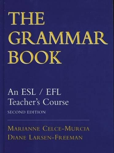 The Grammar Book: An ESL/EFL Teacher's Course, Second Edition