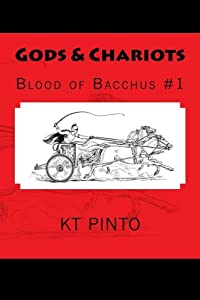 Gods & Chariots (Blood of Bacchus) (Volume 1)