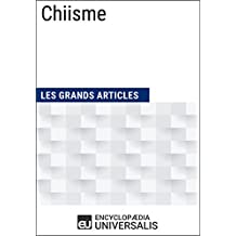 Chiisme: (Les Grands Articles d'Universalis) (French Edition)