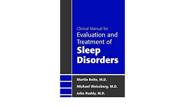 Clinical Manual for Evaluation and Treatment of Sleep Disorders: Amazon.es: Martin Reite, Michael Weissberg, John R. Ruddy: Libros en idiomas extranjeros