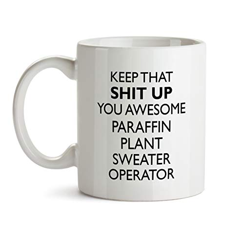 Paraffin Plant Sweater Operator Gift Mug - You Are Awesome Profession Best Ever Coffee Cup Colleague Co-Worker Thank You Appreciation Friend Recognition - Sweater Operator