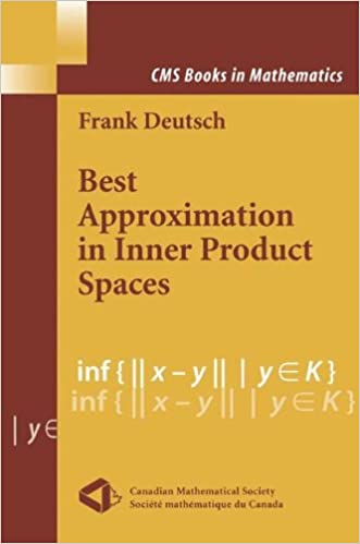 Best approximation in inner product spaces cms books in best approximation in inner product spaces cms books in mathematics softcover reprint of the original 1st ed 2001 edition fandeluxe Gallery