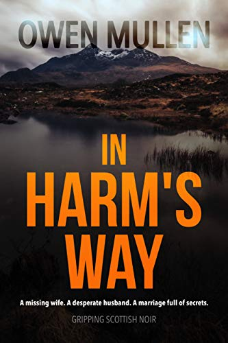 In Harm's Way: a gripping psychological thriller