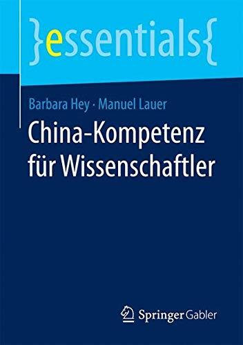 China-Kompetenz für Wissenschaftler (essentials)