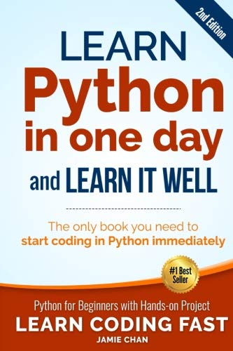 Book cover of Learn Python in One Day and Learn It Well by Jamie Chan