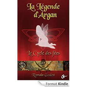La Legende d'Argan, Cycle 1 - Le cycle des f�es